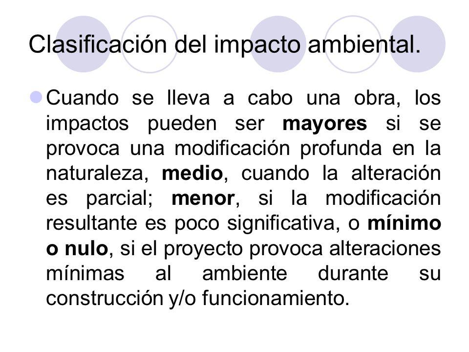 Clasificación del impacto ambiental.