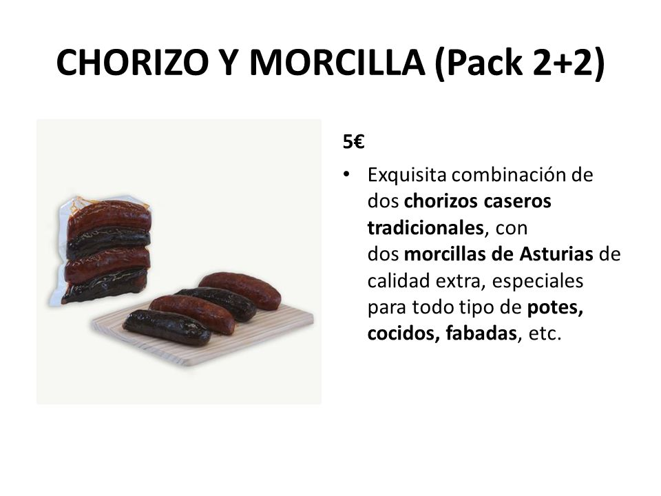 CHORIZO Y MORCILLA (Pack 2+2)