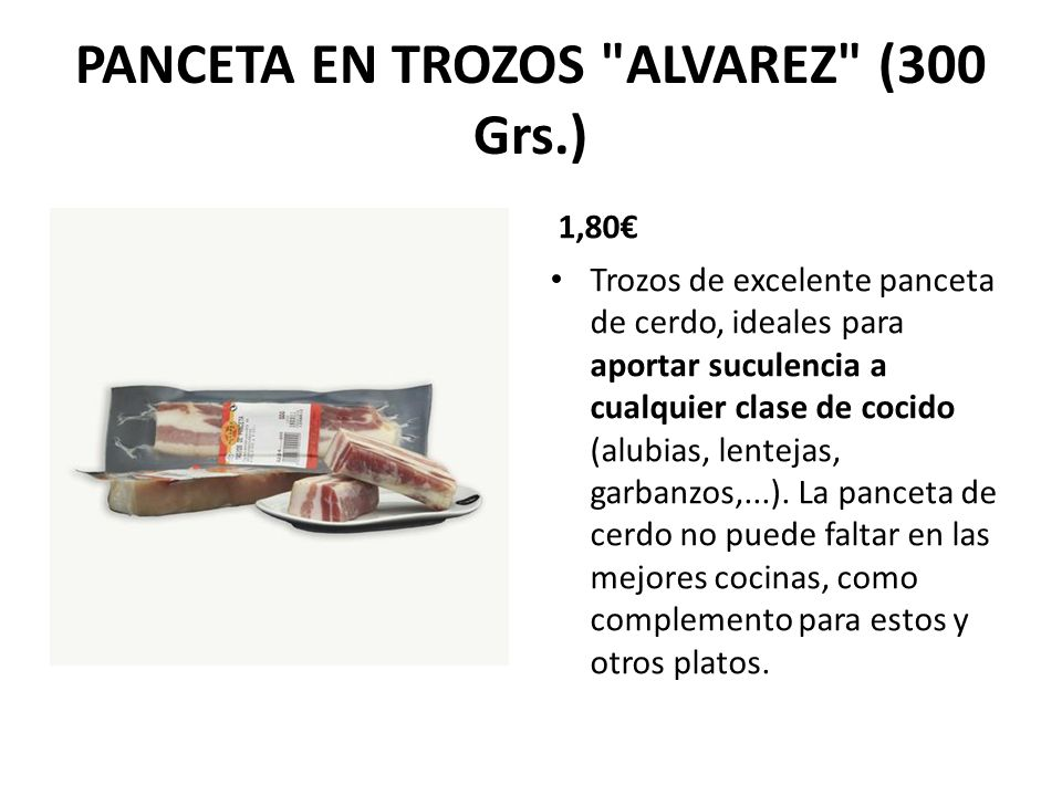 PANCETA EN TROZOS ALVAREZ (300 Grs.)