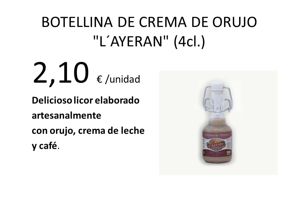 BOTELLINA DE CREMA DE ORUJO L´AYERAN (4cl.)