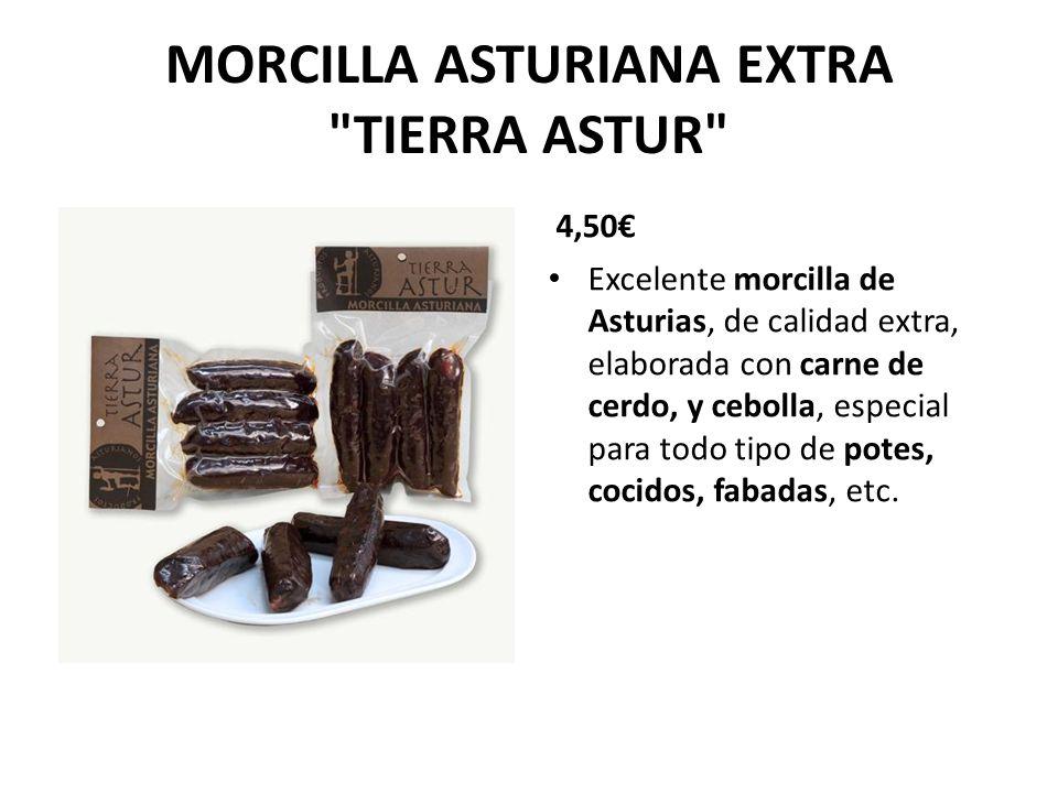 MORCILLA ASTURIANA EXTRA TIERRA ASTUR