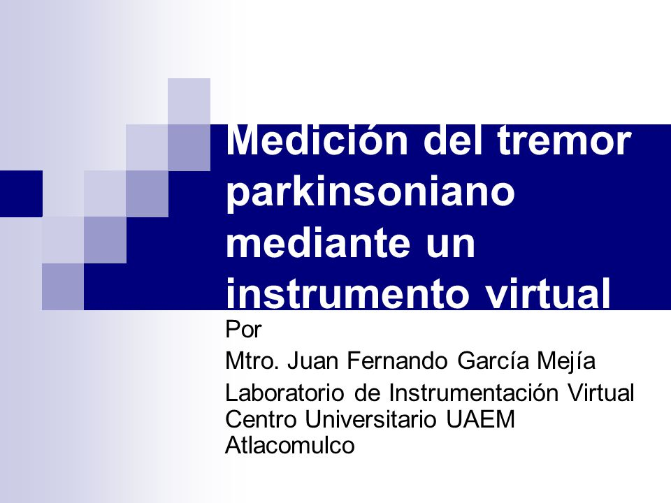 Medición del tremor parkinsoniano mediante un instrumento virtual