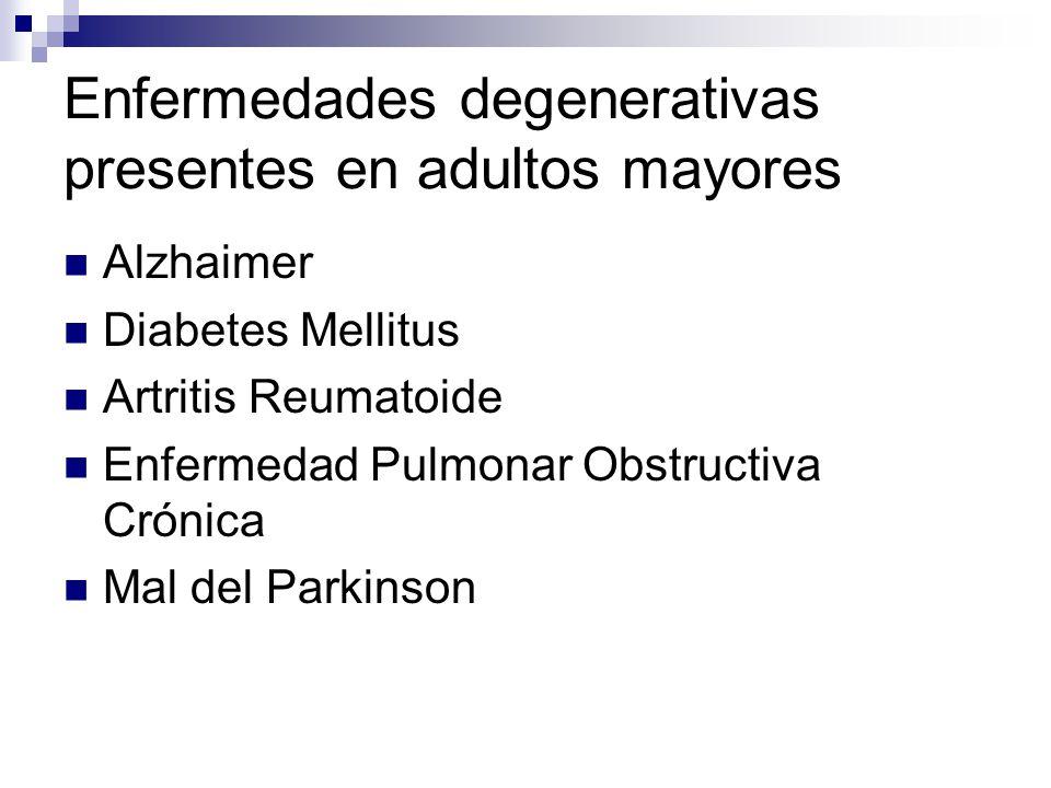 Enfermedades degenerativas presentes en adultos mayores