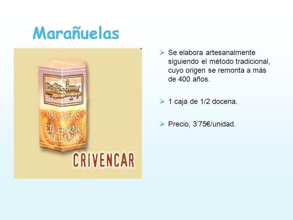Marañuelas Se elabora artesanalmente siguiendo el método tradicional, cuyo origen se remonta a más de 400 años.