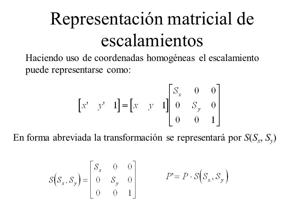 Representación matricial de escalamientos