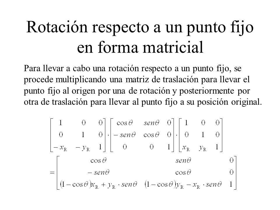 Rotación respecto a un punto fijo en forma matricial