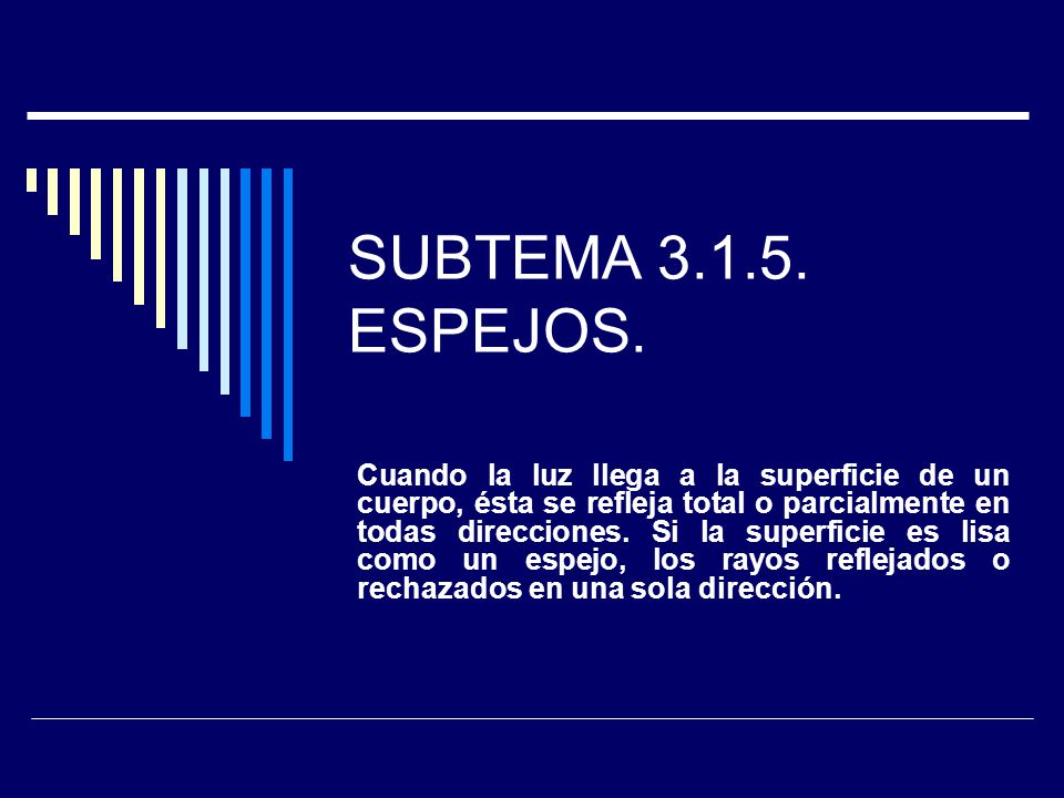SUBTEMA 3.1.5. ESPEJOS.