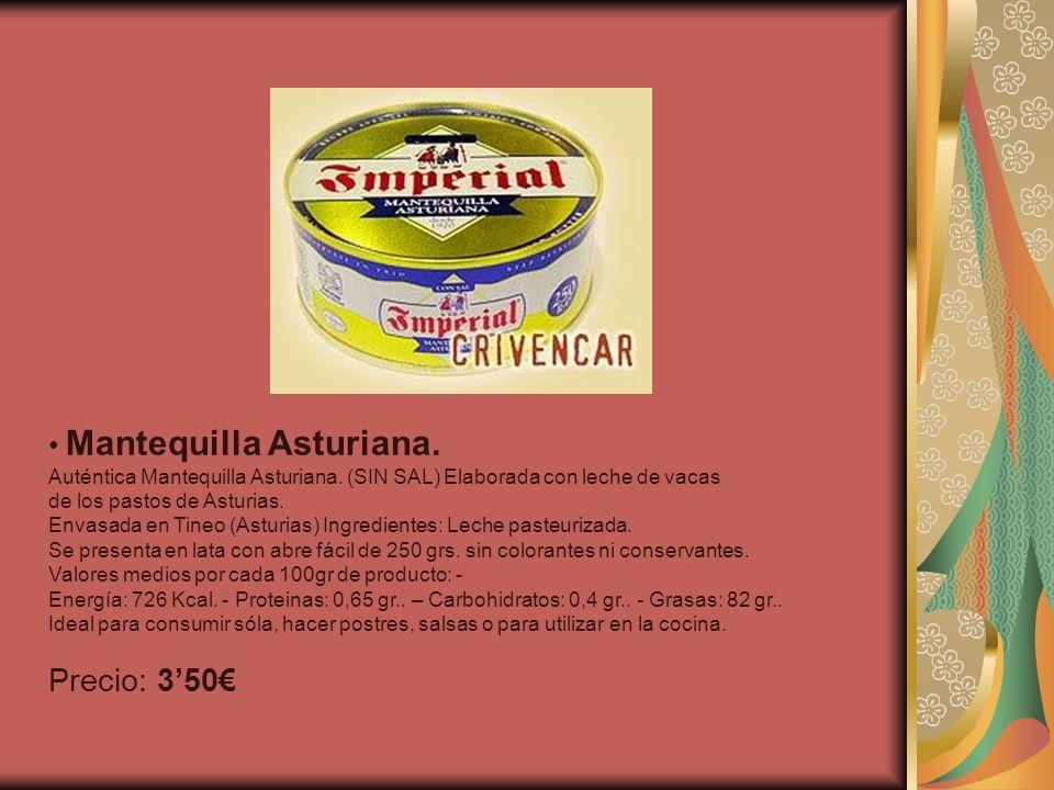 Precio: 3'50€ Mantequilla Asturiana.