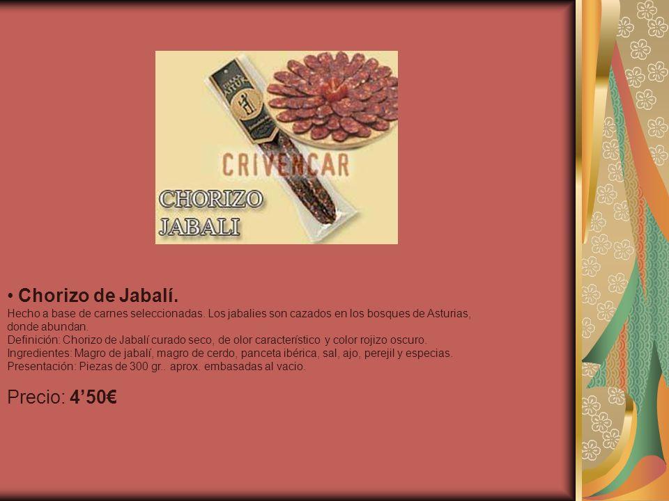 Chorizo de Jabalí. Precio: 4'50€