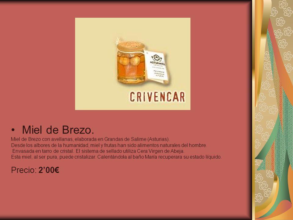 Miel de Brezo. Precio: 2'00€
