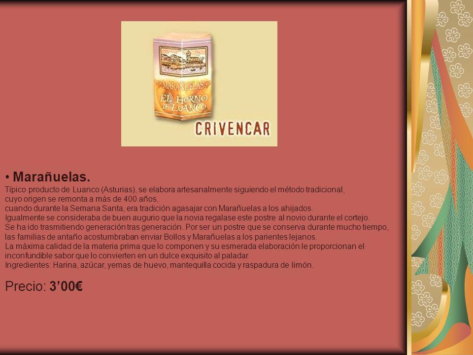 Marañuelas.Típico producto de Luanco (Asturias), se elabora artesanalmente siguiendo el método tradicional,