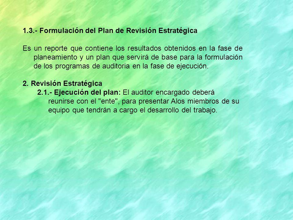 1.3.- Formulación del Plan de Revisión Estratégica