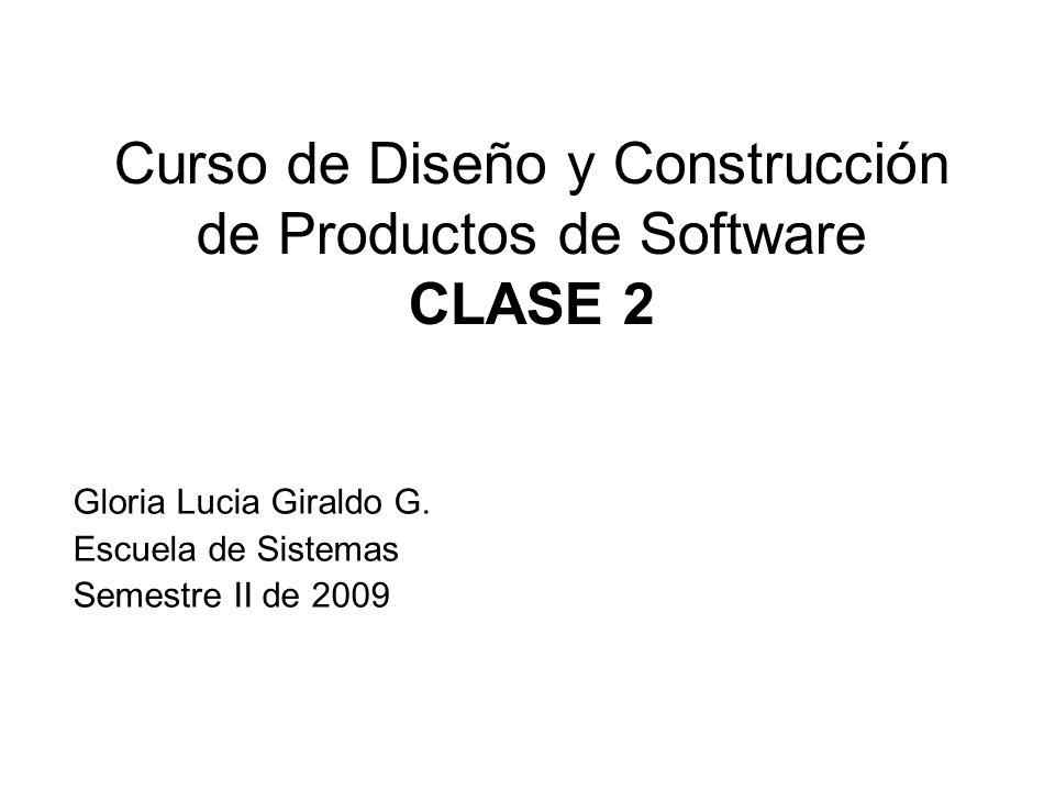 Curso de Diseño y Construcción de Productos de Software CLASE 2