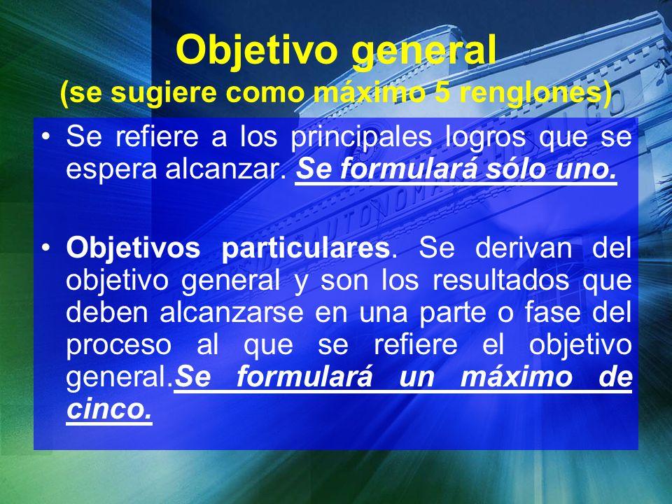 Objetivo general (se sugiere como máximo 5 renglones)