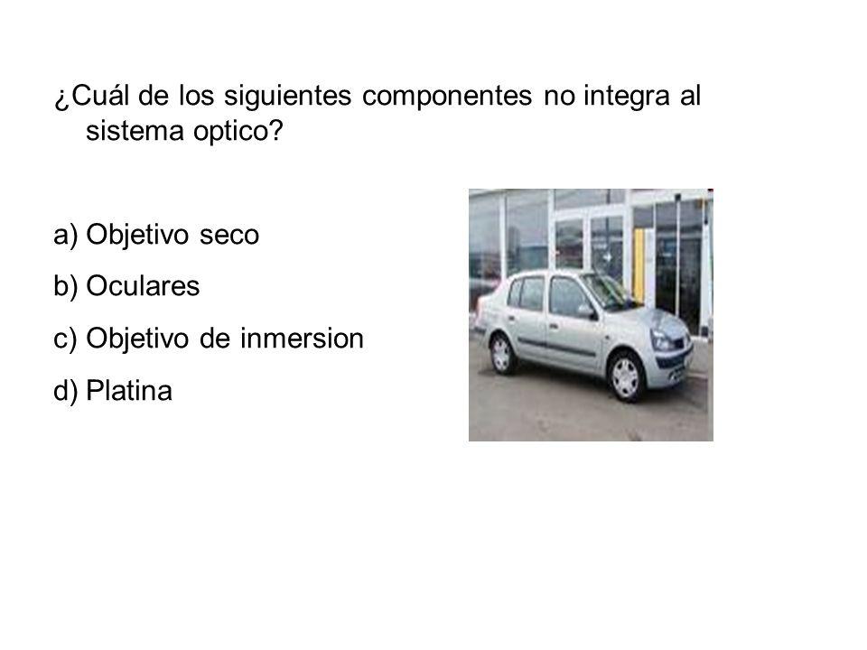 ¿Cuál de los siguientes componentes no integra al sistema optico