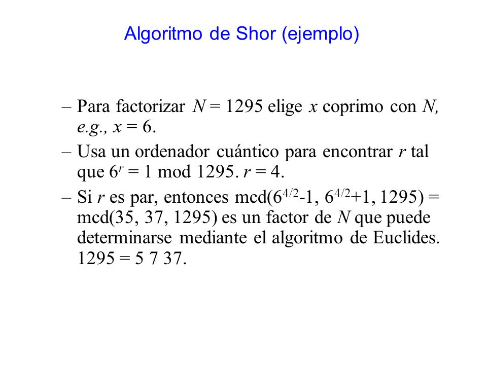 Algoritmo de Shor (ejemplo)
