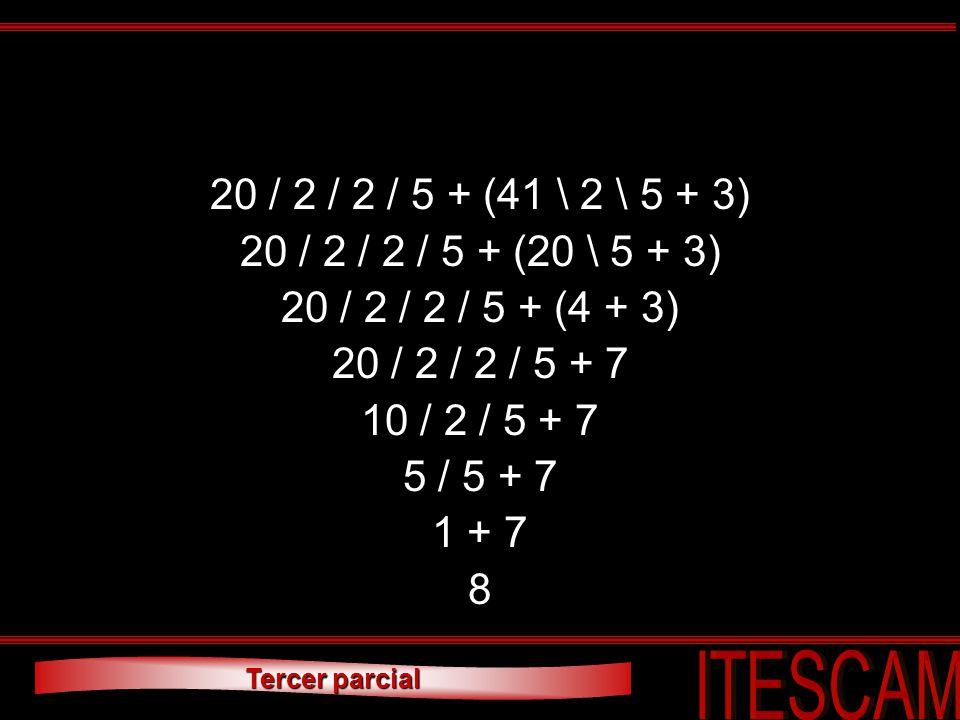 20 / 2 / 2 / 5 + (41 \ 2 \ 5 + 3) 20 / 2 / 2 / 5 + (20 \ 5 + 3) 20 / 2 / 2 / 5 + (4 + 3) 20 / 2 / 2 / 5 + 7.