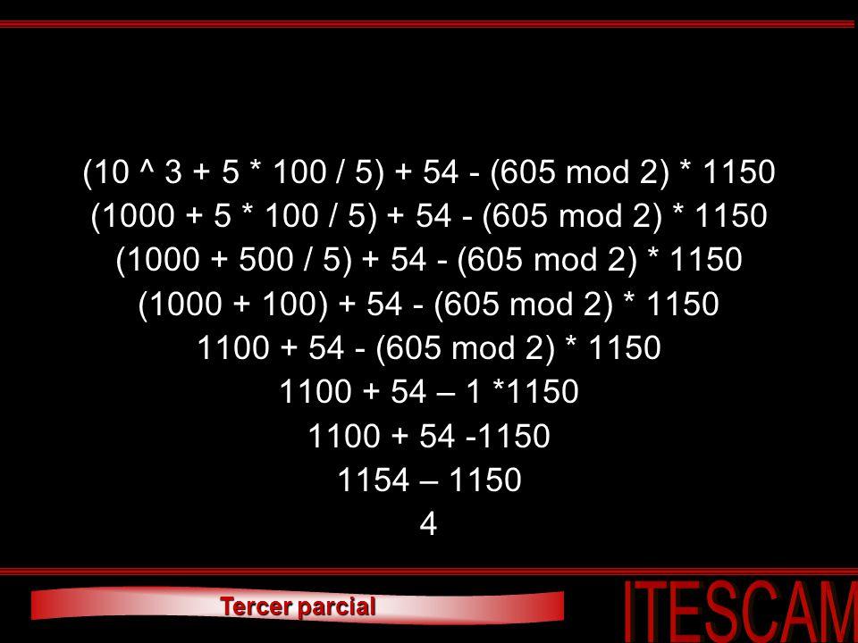 (10 ^ 3 + 5 * 100 / 5) + 54 - (605 mod 2) * 1150 (1000 + 5 * 100 / 5) + 54 - (605 mod 2) * 1150. (1000 + 500 / 5) + 54 - (605 mod 2) * 1150.