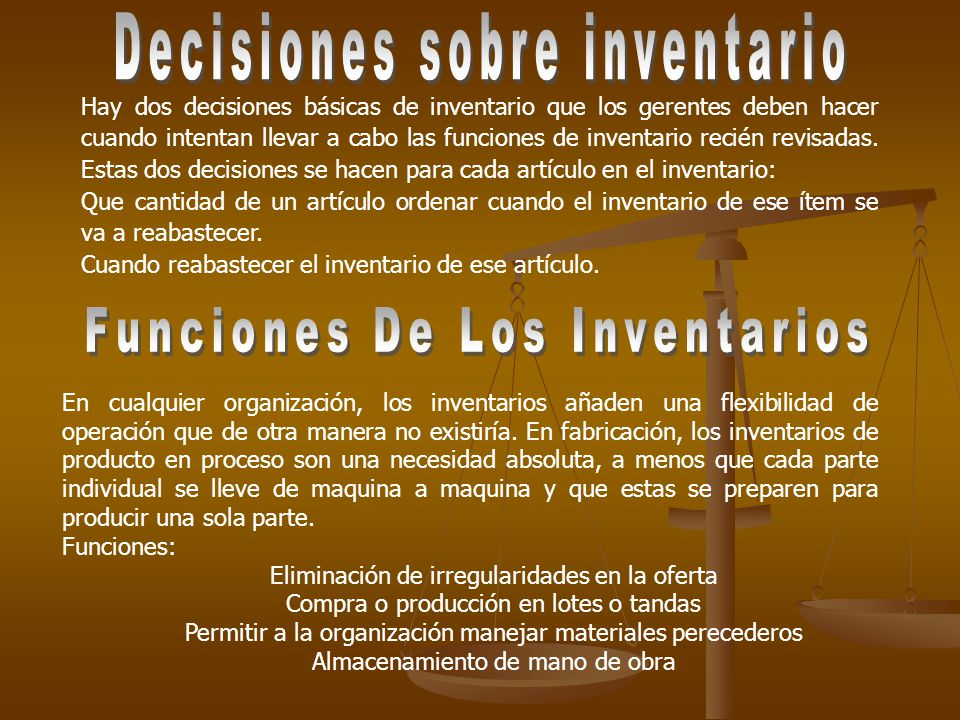 Decisiones sobre inventario