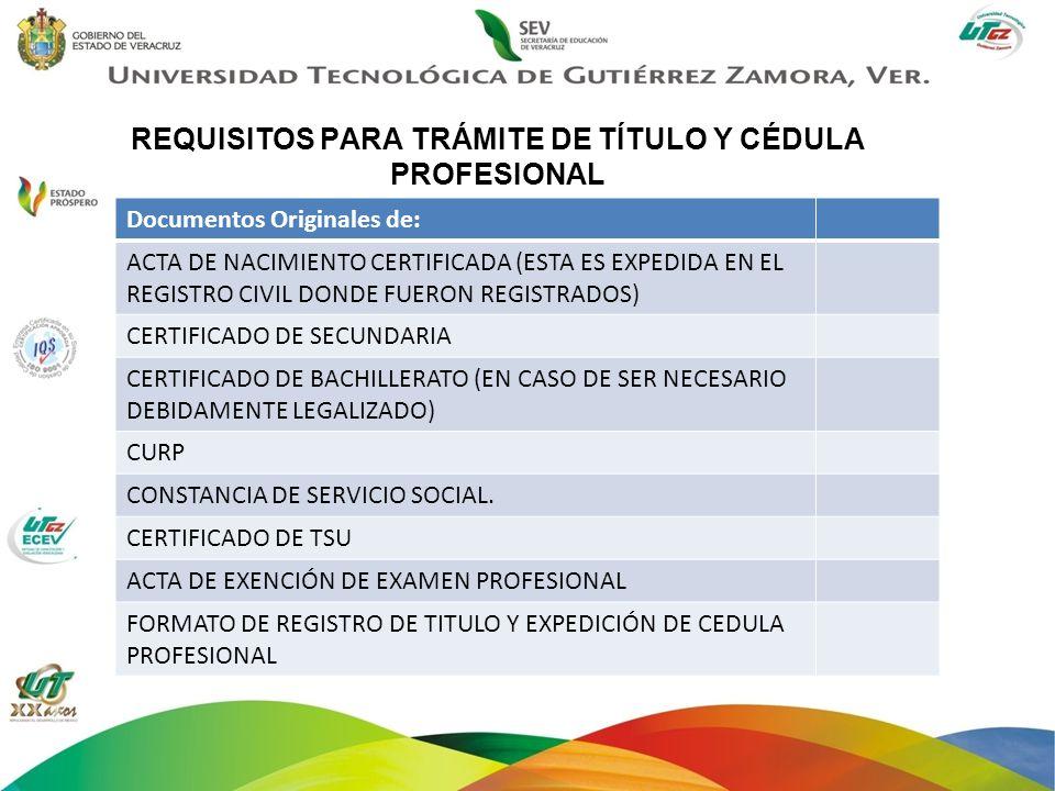 REQUISITOS PARA TRÁMITE DE TÍTULO Y CÉDULA PROFESIONAL