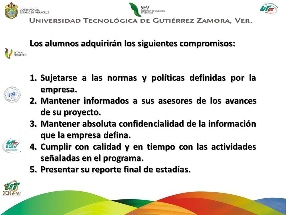 Los alumnos adquirirán los siguientes compromisos: