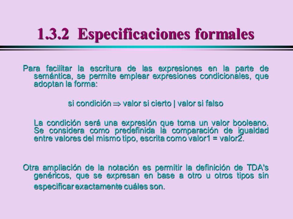 1.3.2 Especificaciones formales
