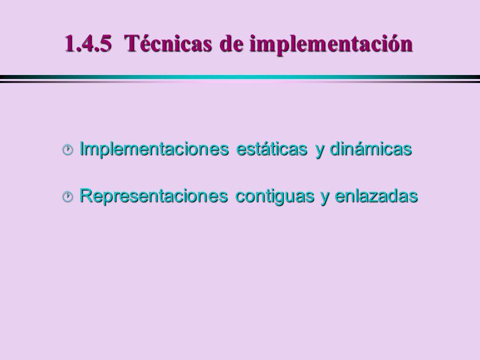 1.4.5 Técnicas de implementación