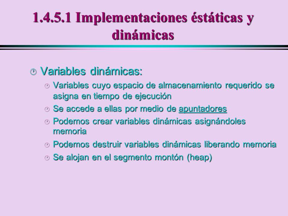 1.4.5.1 Implementaciones éstáticas y dinámicas