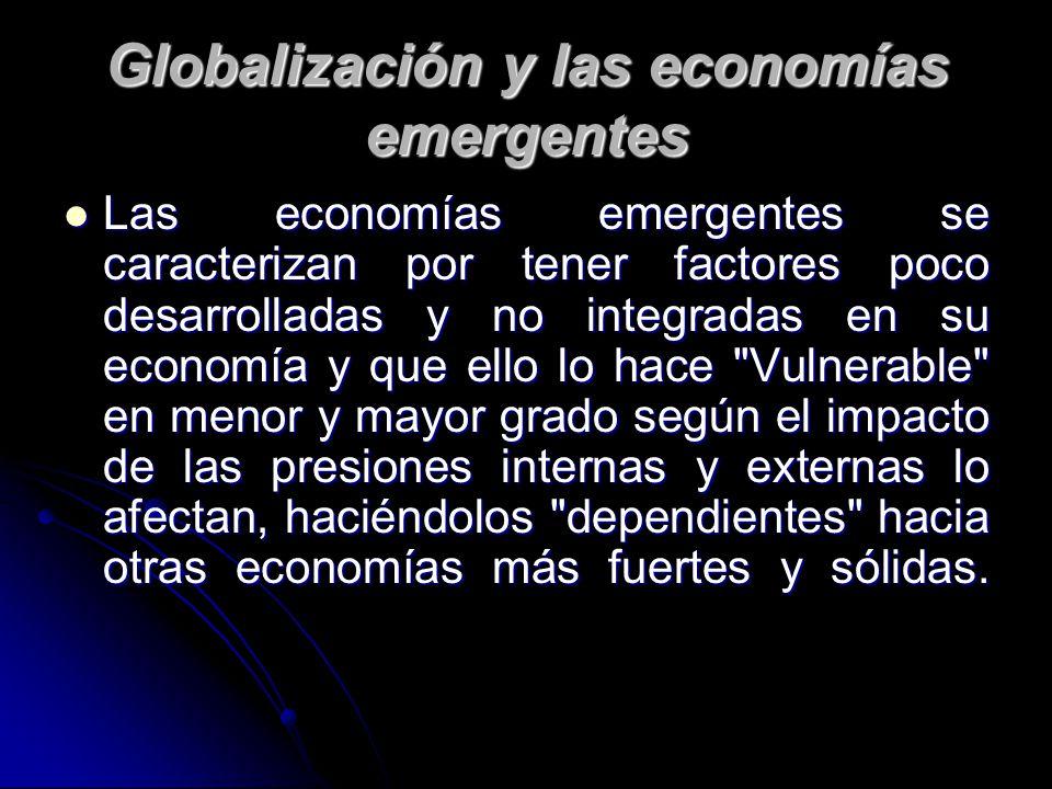 Globalización y las economías emergentes