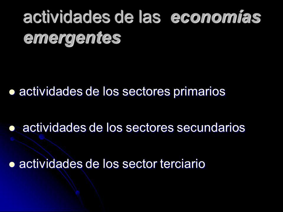 actividades de las economías emergentes