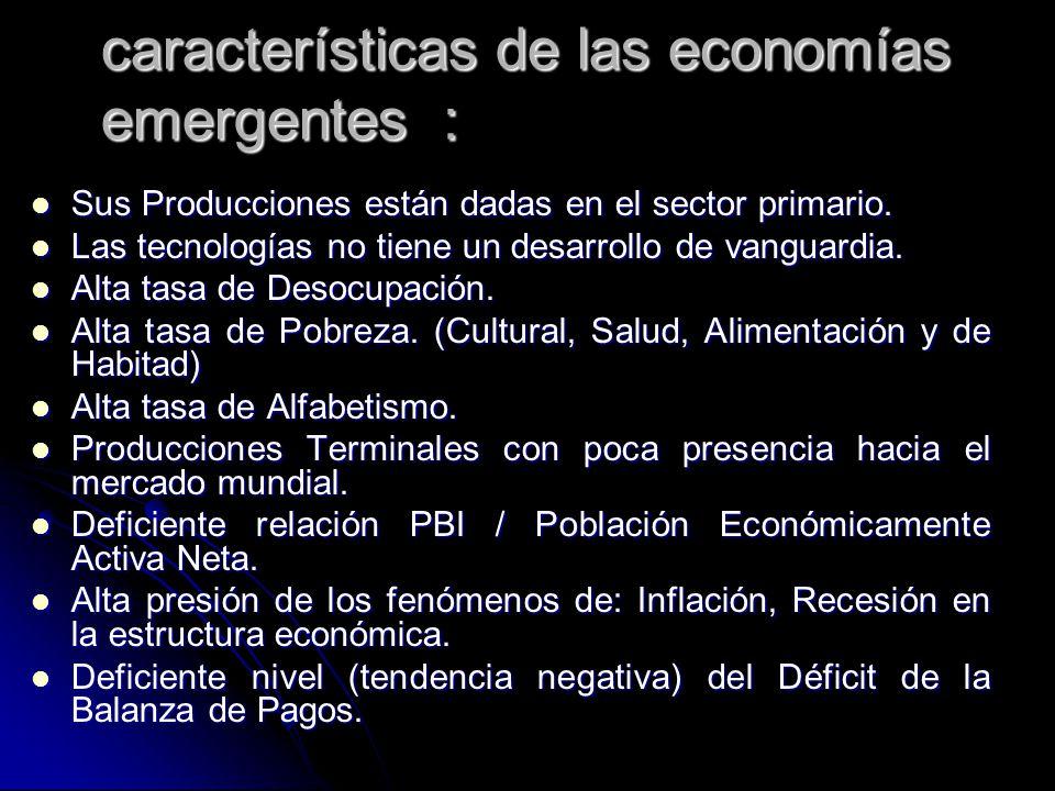 características de las economías emergentes :