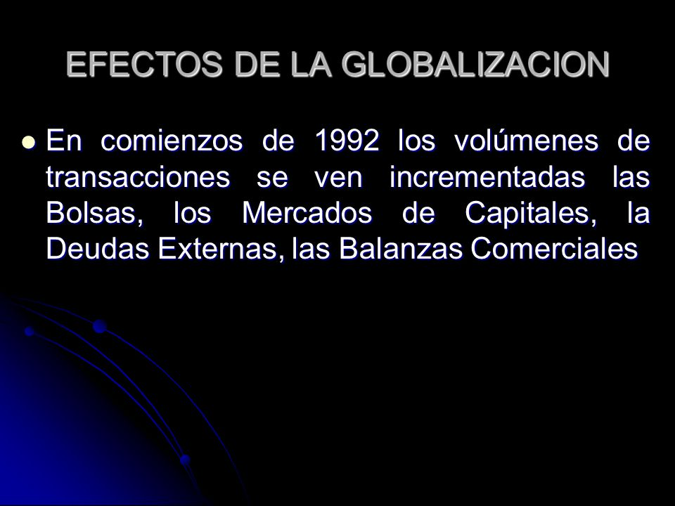 EFECTOS DE LA GLOBALIZACION