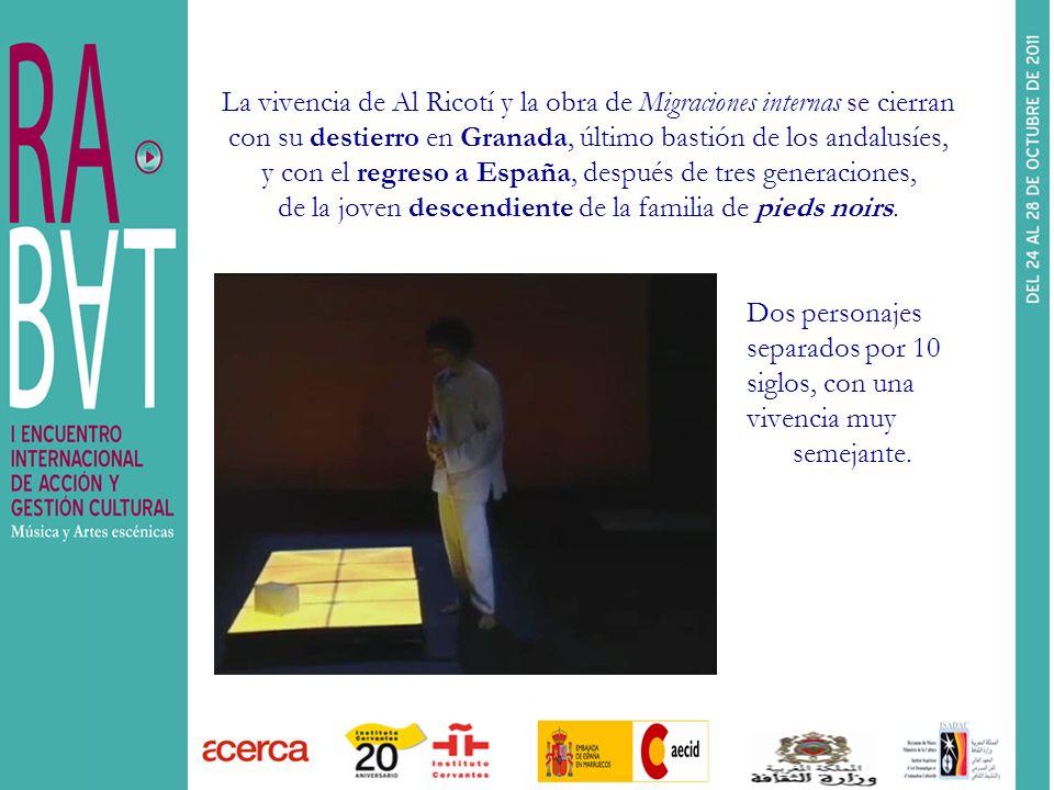 La vivencia de Al Ricotí y la obra de Migraciones internas se cierran con su destierro en Granada, último bastión de los andalusíes, y con el regreso a España, después de tres generaciones, de la joven descendiente de la familia de pieds noirs.