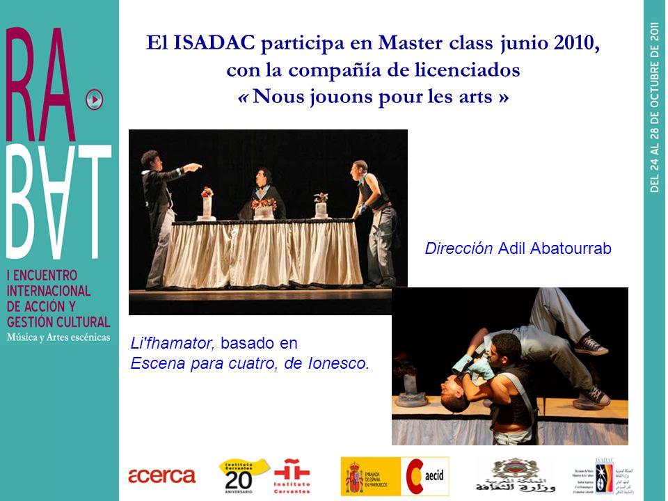 El ISADAC participa en Master class junio 2010, con la compañía de licenciados « Nous jouons pour les arts »