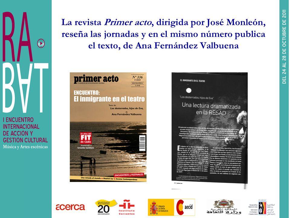La revista Primer acto, dirigida por José Monleón, reseña las jornadas y en el mismo número publica el texto, de Ana Fernández Valbuena