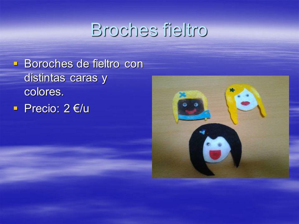 Broches fieltro Boroches de fieltro con distintas caras y colores.