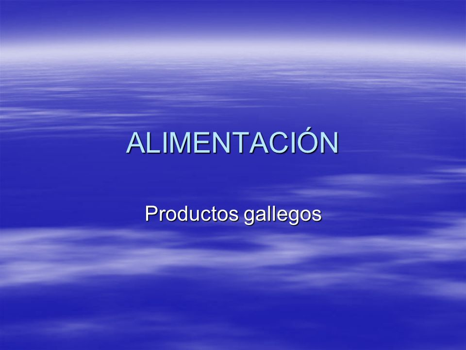 ALIMENTACIÓN Productos gallegos
