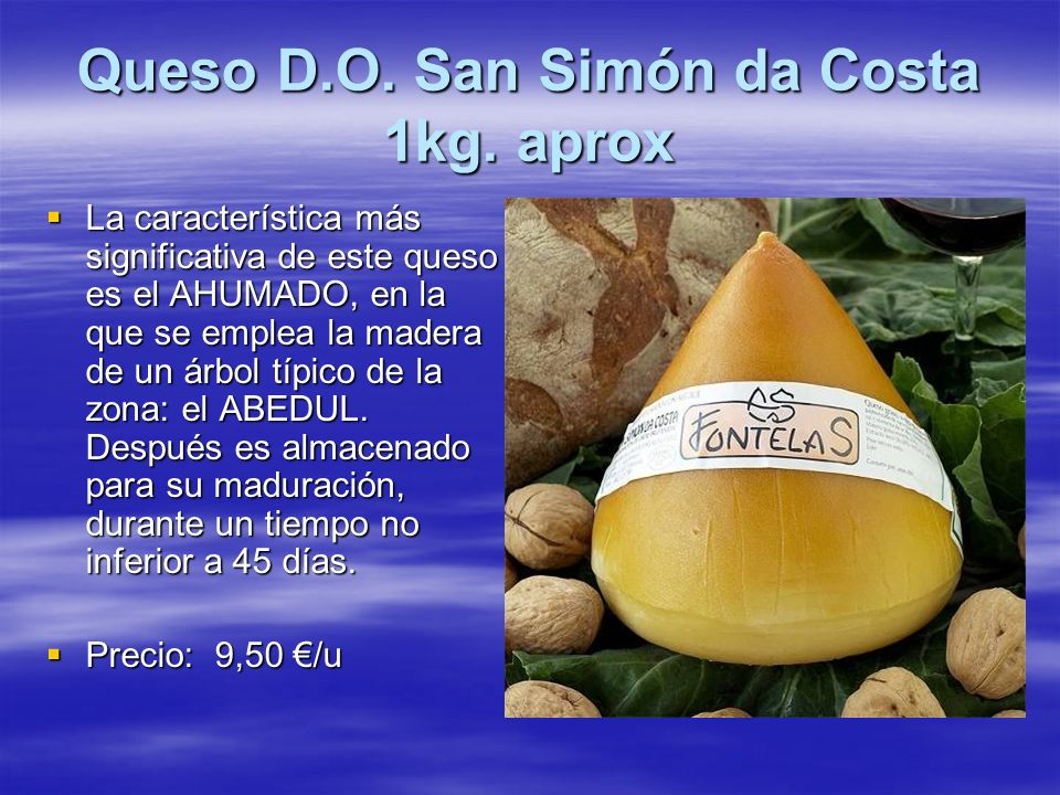 Queso D.O. San Simón da Costa 1kg. aprox