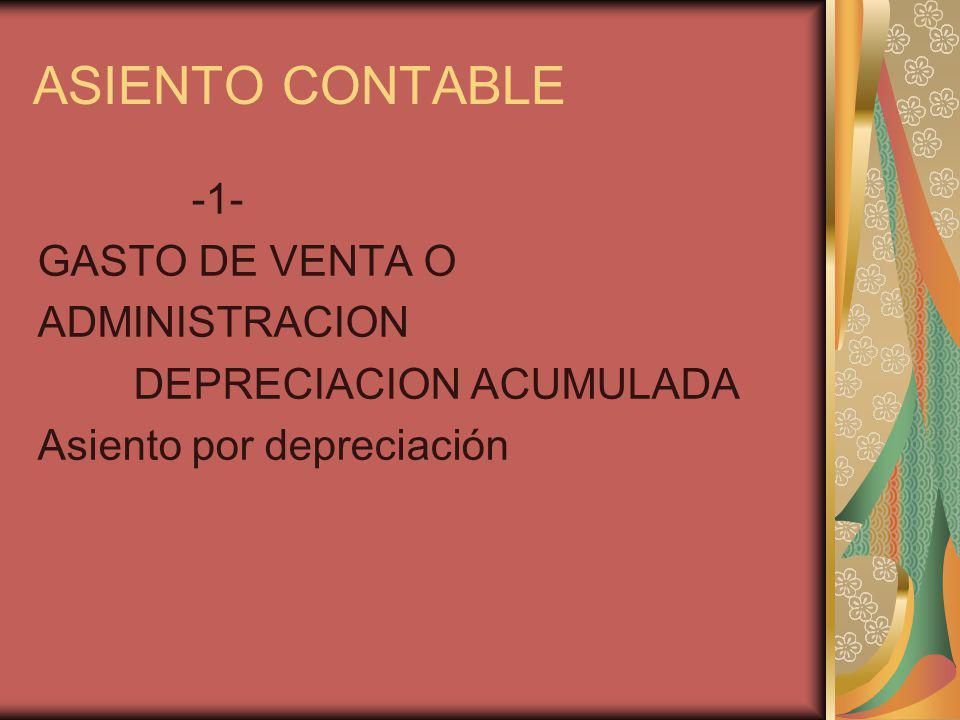 ASIENTO CONTABLE -1- GASTO DE VENTA O ADMINISTRACION