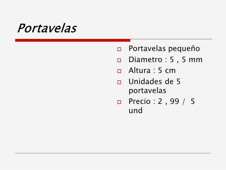 Portavelas Portavelas pequeño Diametro : 5 , 5 mm Altura : 5 cm