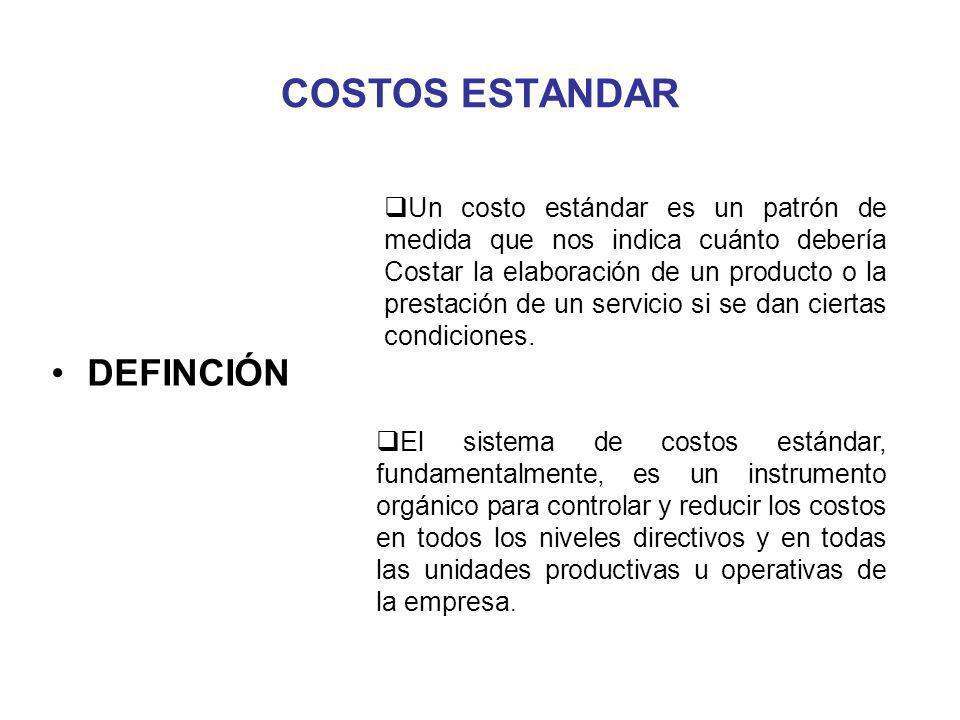 COSTOS ESTANDAR DEFINCIÓN