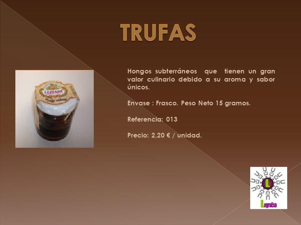 TRUFAS Hongos subterráneos que tienen un gran valor culinario debido a su aroma y sabor únicos. Envase : Frasco. Peso Neto 15 gramos.