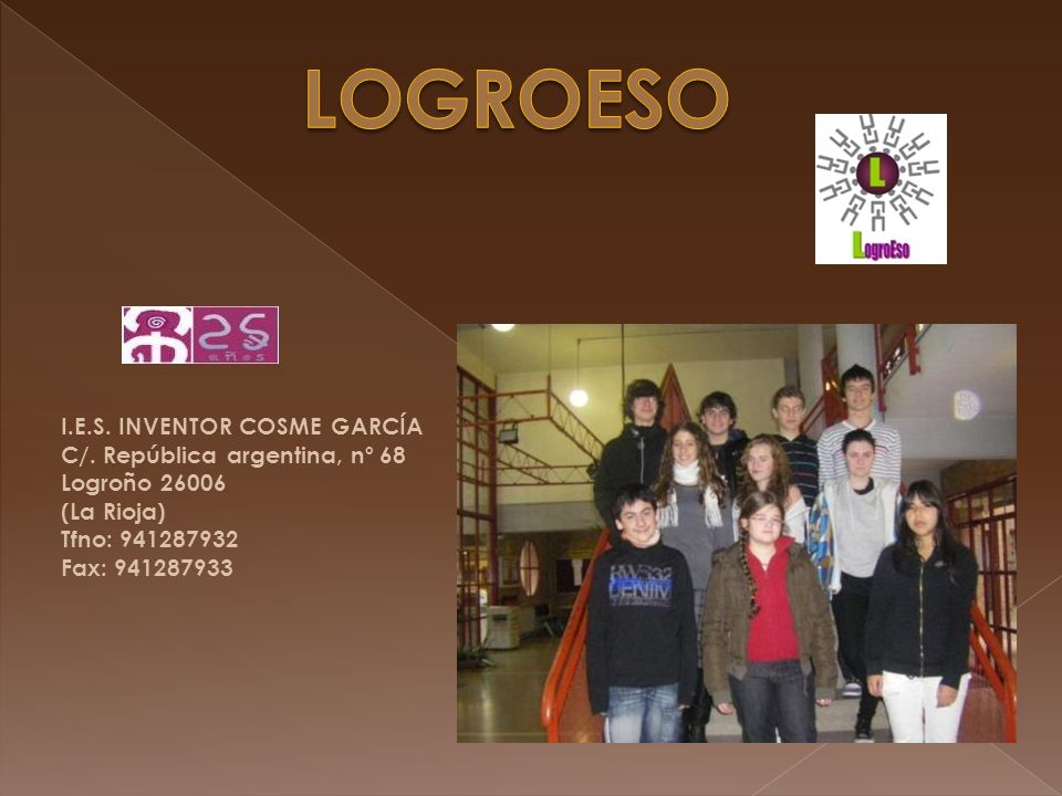 LOGROESO I.E.S. INVENTOR COSME GARCÍA C/. República argentina, nº 68