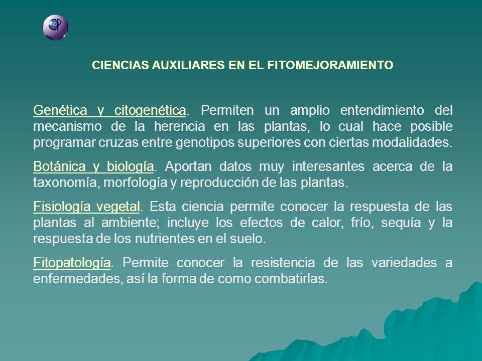 CIENCIAS AUXILIARES EN EL FITOMEJORAMIENTO