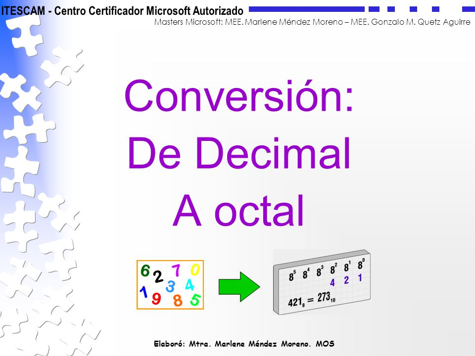 Conversión: De Decimal A octal