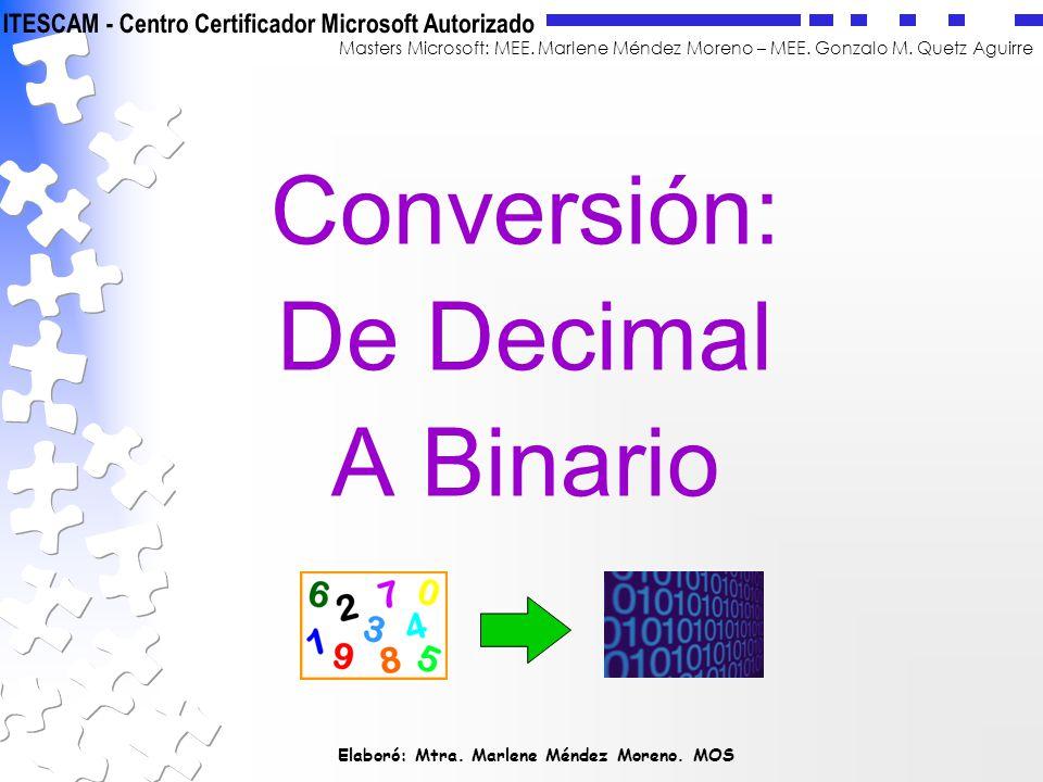Conversión: De Decimal A Binario