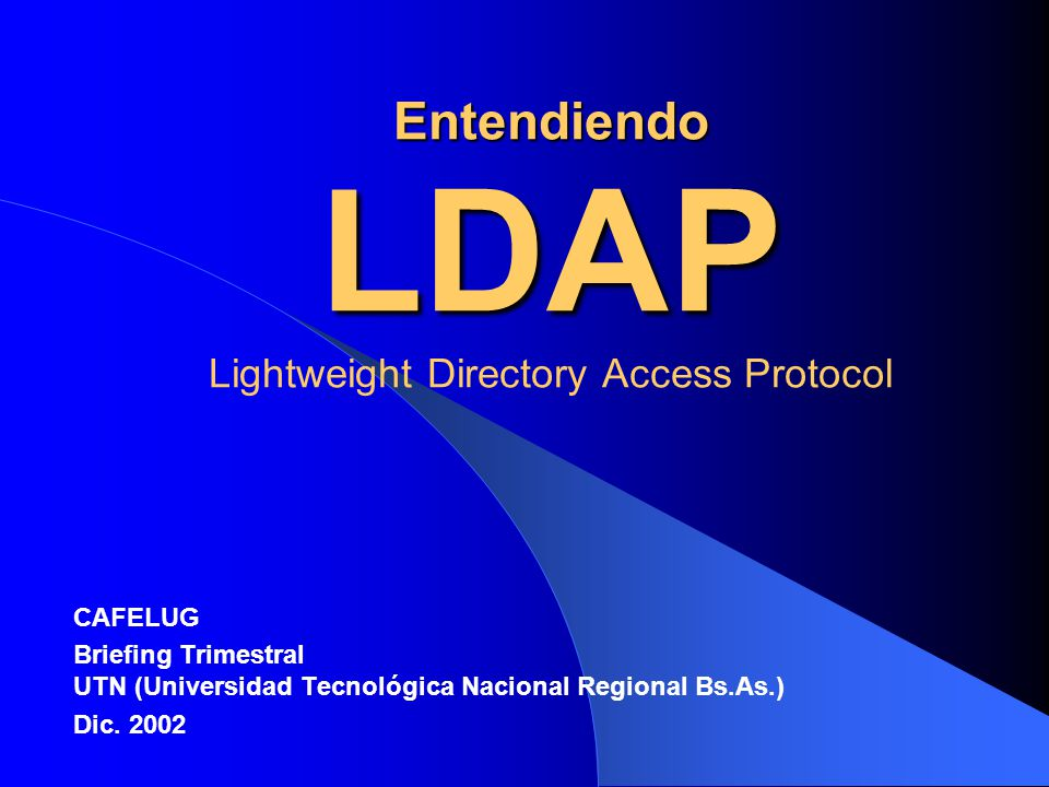 Entendiendo LDAP Lightweight Directory Access Protocol