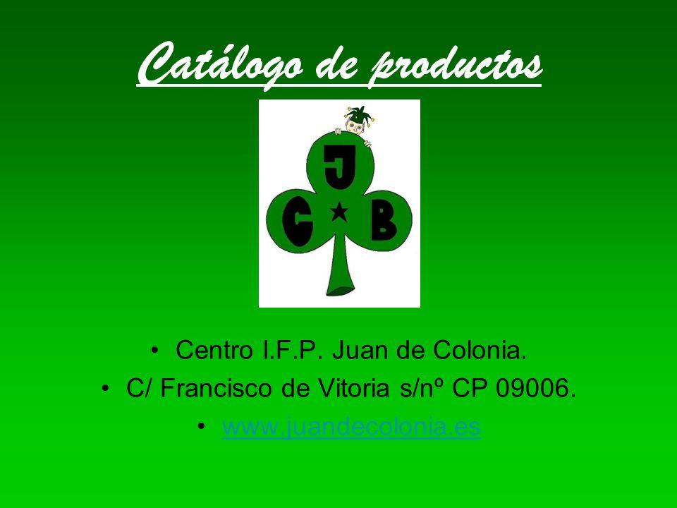 Catálogo de productos Centro I.F.P. Juan de Colonia.