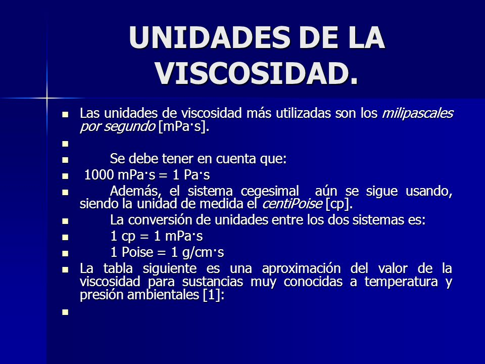 UNIDADES DE LA VISCOSIDAD.