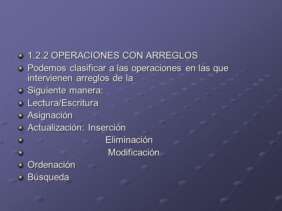 1.2.2 OPERACIONES CON ARREGLOS